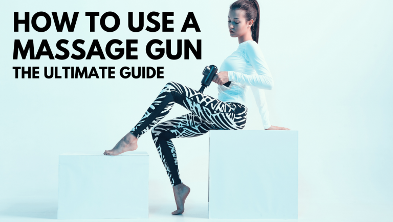 How to Use a Massage Gun The Ultimate Guide