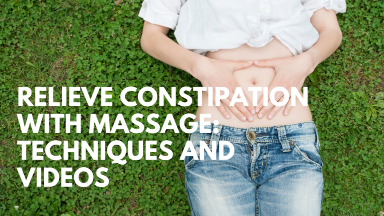 Relieve Constipation with Massage Techniques and Videos