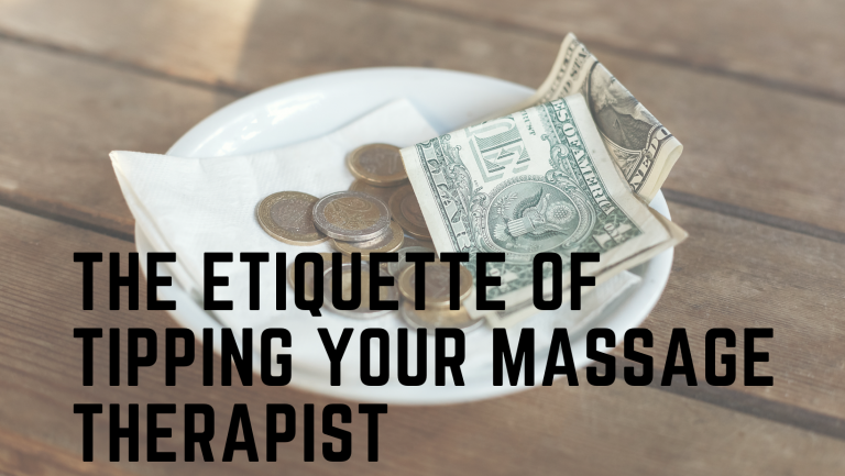 The Etiquette of Tipping Your Massage Therapist